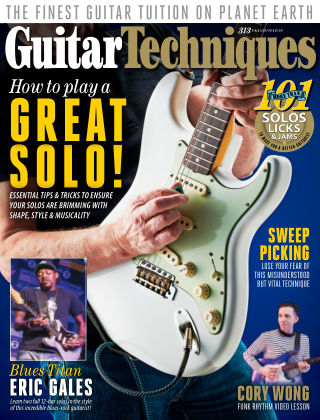 Guitar Techniques Issue 313