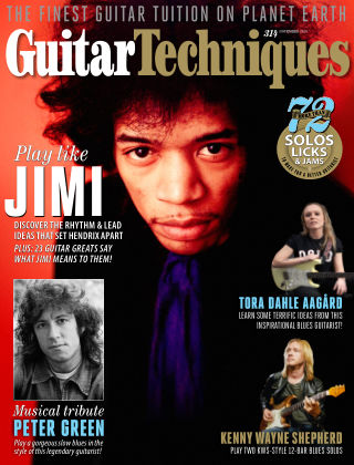 Guitar Techniques Issue 314