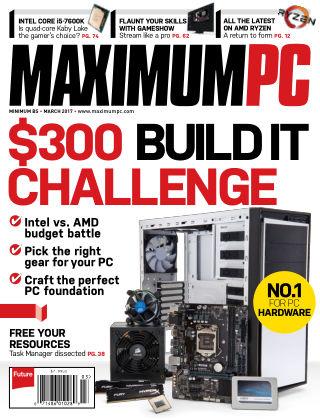 Maximum PC Magazine March 2017