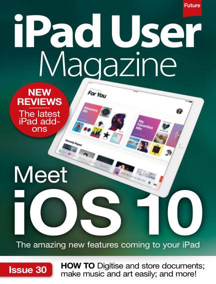iPad User Magazine August 22, 2016 00:00