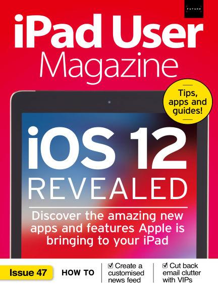 iPad User Magazine August 06, 2018 00:00