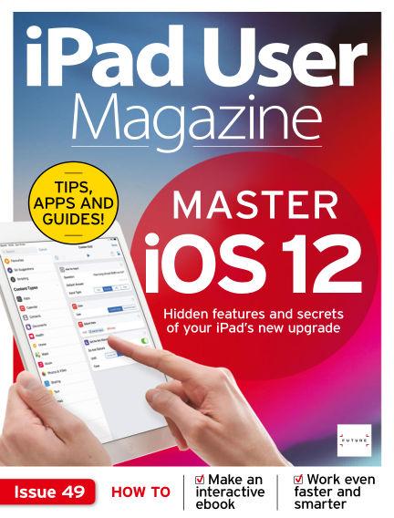 iPad User Magazine October 29, 2018 00:00