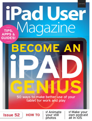 iPad User Magazine Issue 52