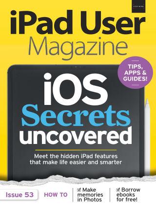 iPad User Magazine Issue 53