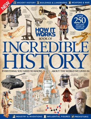 How It Works Book Of Incredible History Volume 2 Revised