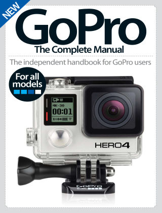 GoPro The Complete Manual Volume 1