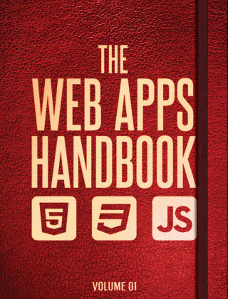 The Web Apps Handbook Volume 1 Volume 1