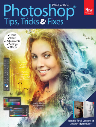 Photoshop Tips, Tricks & Fixes Vol 8