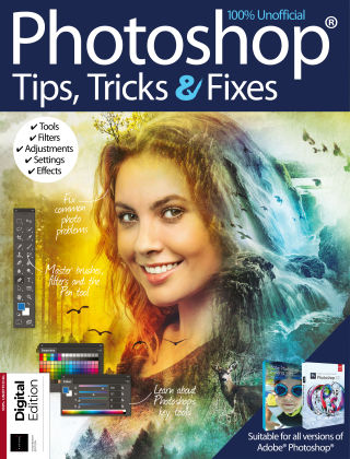 Photoshop Tips, Tricks & Fixes 13th Edition