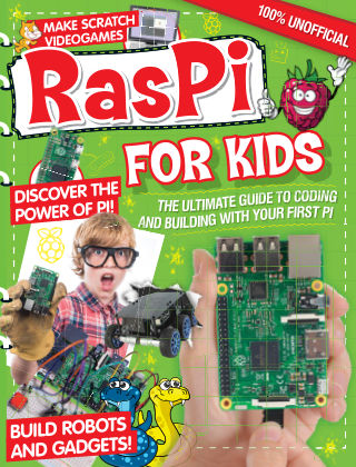 Raspberry Pi For Kids 1st Edition