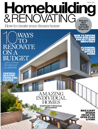 Homebuilding & Renovating March 2018