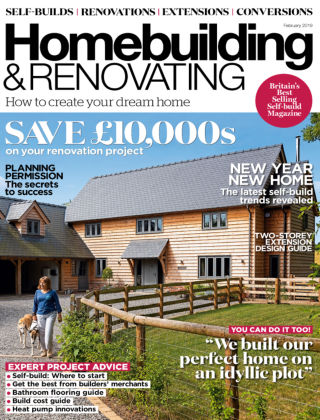 Homebuilding & Renovating Feb 2019
