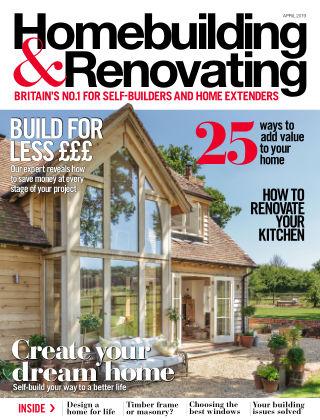 Homebuilding & Renovating Apr 2019