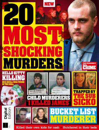 Real Crime: 20 Most Shocking Murders First Edition