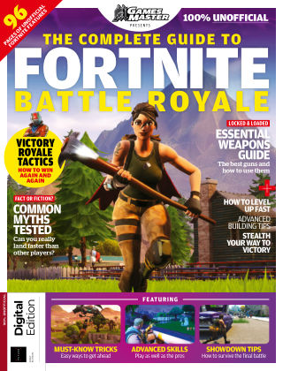 The Complete Guide to Fortnite Battle Royale First Edition