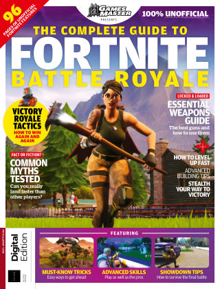 The Complete Guide to Fortnite Battle Royale Second Edition