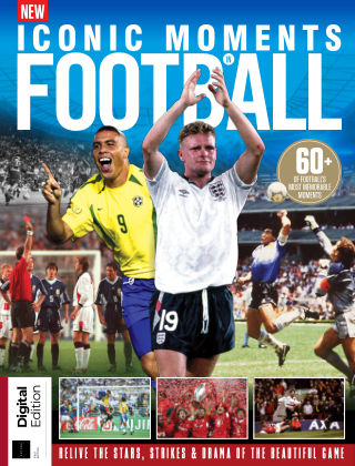 Iconic Moments in Football 1st Edition