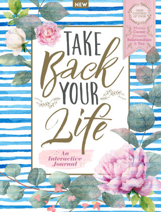 Take Back Your Life: An Interactive Journal First Edition