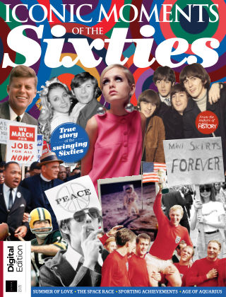 All About History Iconic Moments of the Sixties Second Edition