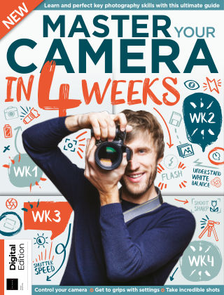 Master Your Camera in 4 Weeks 1st Edition
