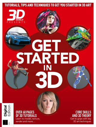 3D World Presents: Get Started in 3D 3rd edition