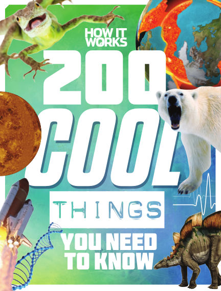 How It Works: 200 Cool Things You Need to Know April 13, 2020 00:00