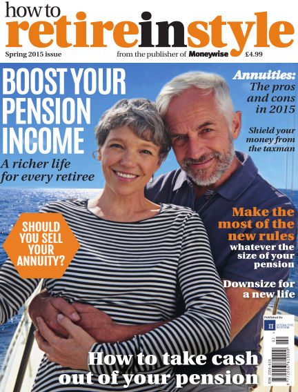 How to Retire in Style April 09, 2015 00:00