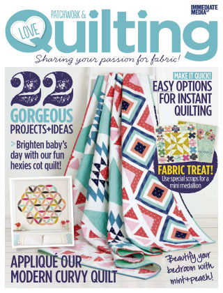 Love Patchwork & Quilting Issue 21
