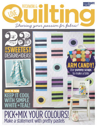 Love Patchwork & Quilting Issue 22