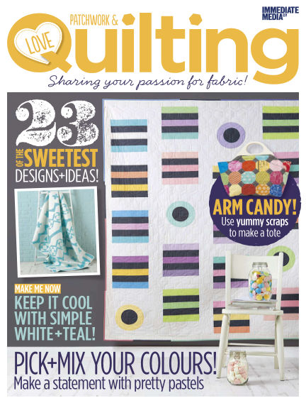 Love Patchwork & Quilting May 27, 2015 00:00