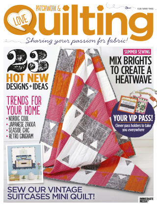 Love Patchwork & Quilting Issue 23