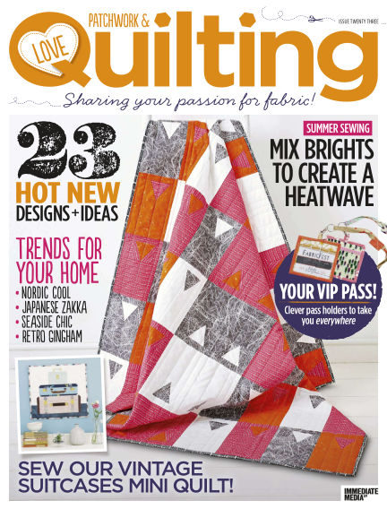 Love Patchwork & Quilting June 24, 2015 00:00