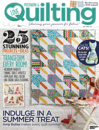 Love Patchwork & Quilting Issue 25