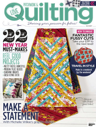 Love Patchwork & Quilting Issue 30