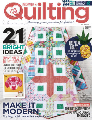 Love Patchwork & Quilting Issue 35