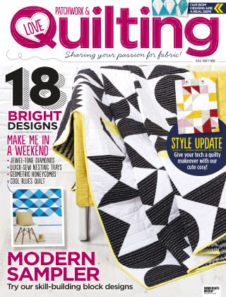 Love Patchwork & Quilting Issue 39