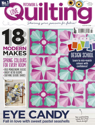 Love Patchwork & Quilting Issue 47
