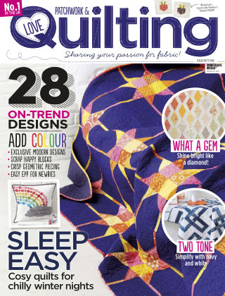 Love Patchwork & Quilting Issue 55