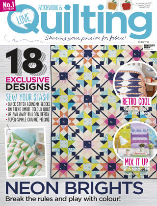 Love Patchwork & Quilting Issue 56