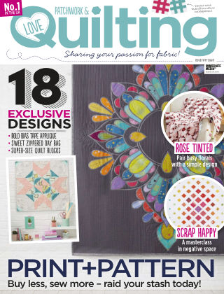 Love Patchwork & Quilting Issue 58