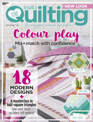 Love Patchwork & Quilting Issue 59