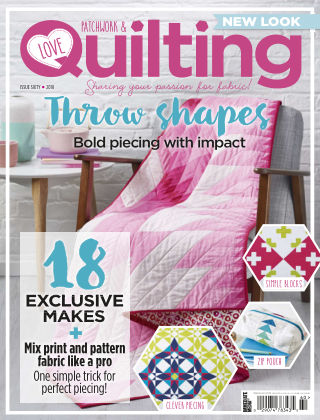 Love Patchwork & Quilting Issue 60