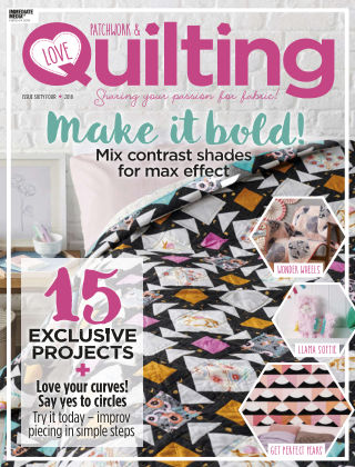 Love Patchwork & Quilting Issue 64
