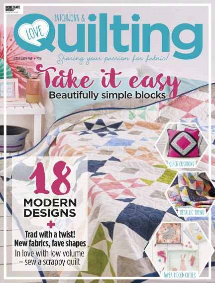 Love Patchwork & Quilting September 06, 2018 00:00