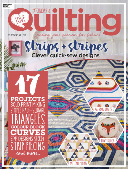 Love Patchwork & Quilting July 10, 2019 00:00
