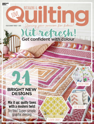 Love Patchwork & Quilting Issue73