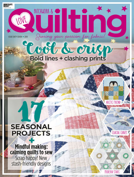 Love Patchwork & Quilting November 01, 2018 00:00
