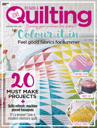 Love Patchwork & Quilting Issue74