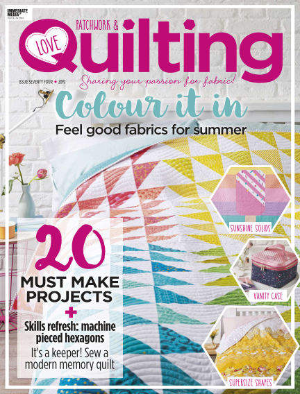 Love Patchwork & Quilting May 15, 2019 00:00