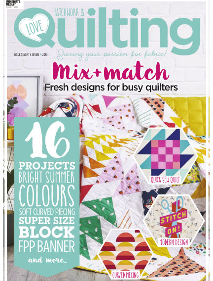 Love Patchwork & Quilting August 07, 2019 00:00